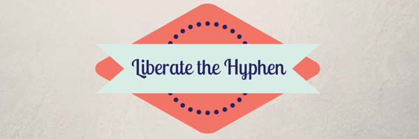 Liberate-the-Hyphen-Title