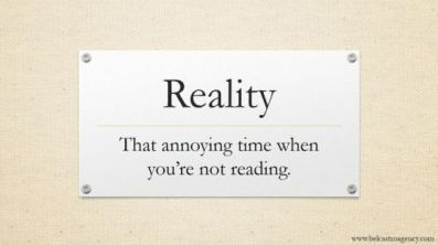 reality-that-annoying-time-when-you-are-not-reading-540x303